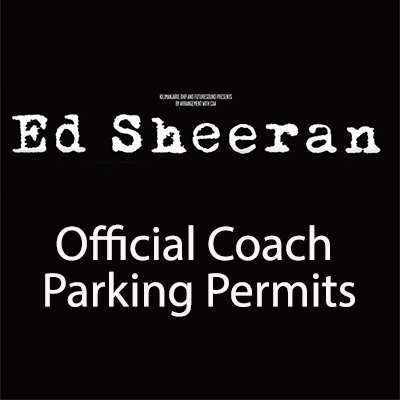 Ed Sheeran Coach parking Permits